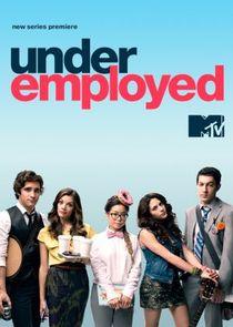 Watch Series - Underemployed