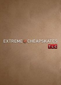 Watch Series - Extreme Cheapskates