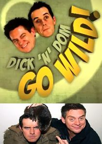 Dick 'N' Dom Go Wild