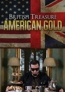British Treasure, American Gold