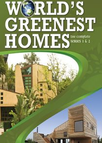 World's Greenest Homes