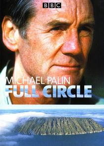 Full Circle with Michael Palin
