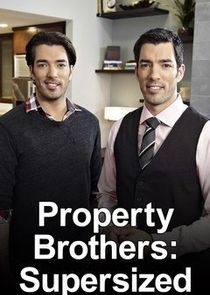 Property Brothers: Supersized