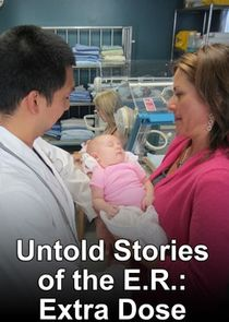 Untold Stories of the E.R.: Extra Dose
