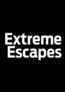 Extreme Escapes