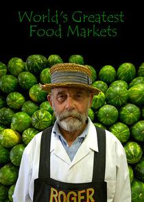 World's Greatest Food Markets