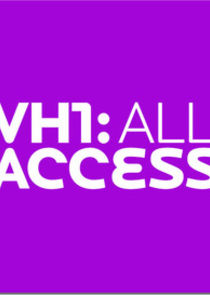 VH1: All Access