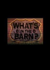 Whats in the Barn