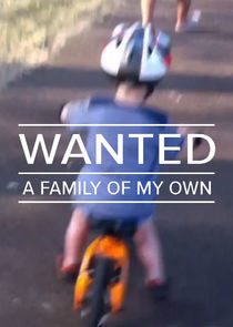 Wanted: A Family of My Own