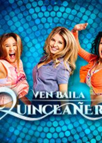 Ven, Baila, Quinceañera