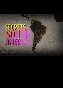 Secrets of South America