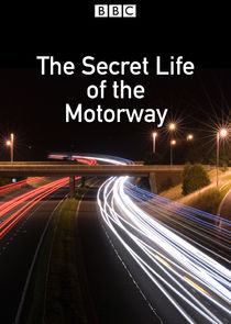 Secret Life of the Motorway