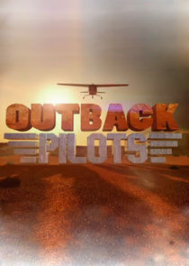 Watch Series - Outback Pilots