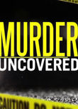 Murder Uncovered