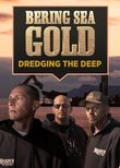 Bering Sea Gold: Dredging the Deep