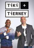 Tiki and Tierney