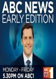 ABC News: Early Edition