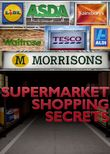 Supermarket Shopping Secrets