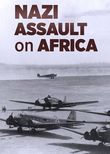 Nazi Assault on Africa