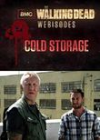 The Walking Dead: Cold Storage