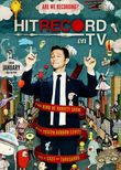 Hit Record on TV with Joseph Gordon-Levitt
