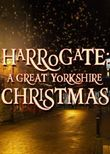 Harrogate: A Great Yorkshire Christmas