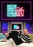 Hollywood Movie Night with Karlie Kloss
