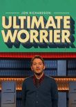Jon Richardson: Ultimate Worrier