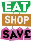 Eat, Shop, Save