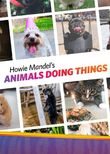 Howie Mandel's Animals Doing Things