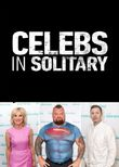 Celebs in Solitary: Meltdown