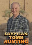 Egyptian Tomb Hunting