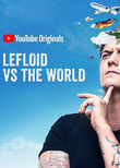 LeFloid vs the World