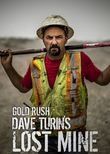 Gold Rush: Dave Turin's Lost Mine