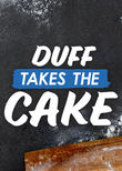 Duff Takes the Cake