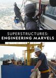 Superstructures: Engineering Marvels