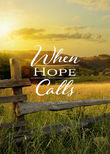 When Hope Calls