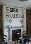 The Great House Revival