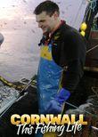 Cornwall: This Fishing Life