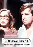 Coronation Street: Stories That Gripped The Nation