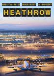 Britain's Busiest Airport - Heathrow