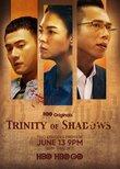 Trinity of Shadows