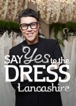 Say Yes to the Dress Lancashire