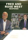 Fred and Rose West: Reopened