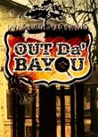 Out Da' Bayou