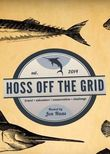 Hoss Off the Grid
