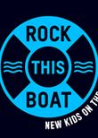 Rock This Boat: New Kids on the Block