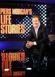 Piers Morgan's Life Stories