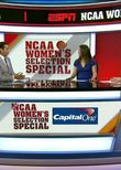 NCAA Women's Basketball Selection Special