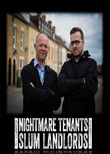 Nightmare Tenants, Slum Landlords